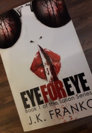 Eye For Eye by J.K Franko