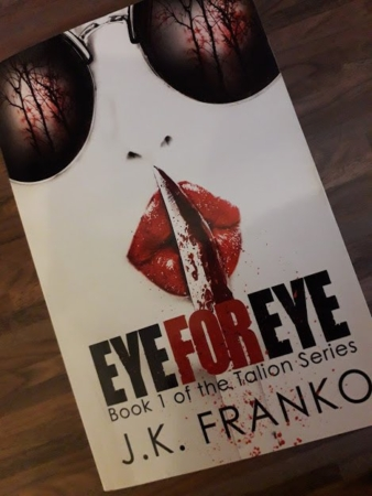 Eye For Eye by J.K Franko