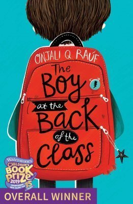 The Boy At The Back Of The Class by Onjali Q Rauf